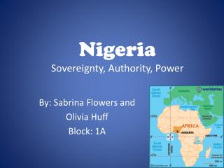 Nigeria Sovereignty, Authority, Power