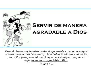 Servir de manera agradable a Dios