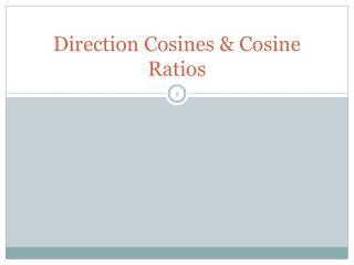 Direction Cosines & Cosine Ratios