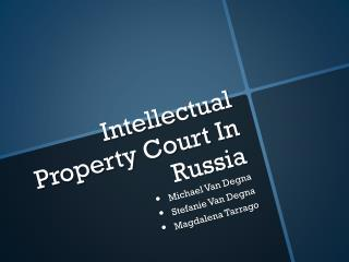 Intellectual Property Court In Russia