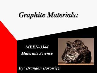 Graphite Materials: