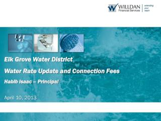 Elk Grove Water District  Water Rate Update and Connection Fees  Habib Isaac – Principal