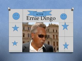 Ernie Dingo