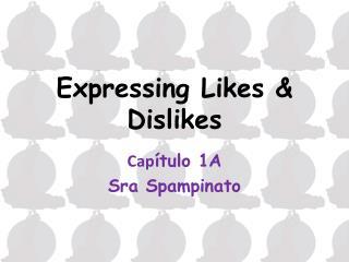 Expressing Likes & Dislikes