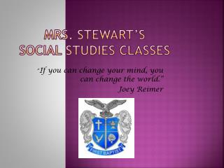Mrs. Stewart's  Social Studies Classes