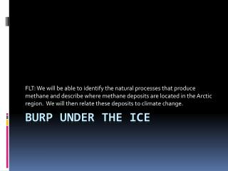 Burp under the ice