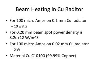 Beam Heating in Cu  Raditor