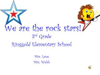 We are the rock stars!