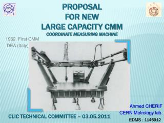 Proposal  for new  LARGE CAPACITY CMM  Coordinate measuring machine