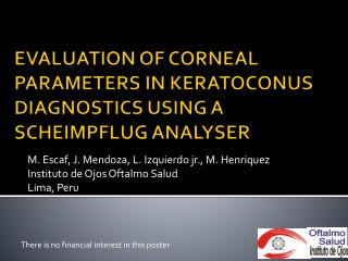 EVALUATION OF CORNEAL PARAMETERS IN KERATOCONUS DIAGNOSTICS USING A SCHEIMPFLUG ANALYSER