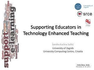 Supporting Educators in Technology Enhanced Teaching