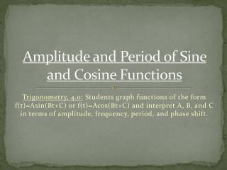 Amplitude and Period of Sine and Cosine Functions