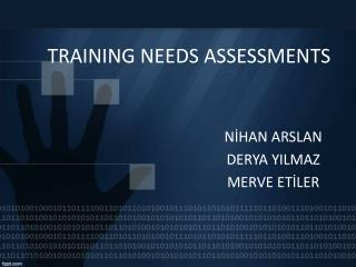 TRAINING NEEDS ASSESSMENTS