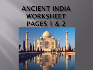 Ancient India  Worksheet  Pages 1 & 2