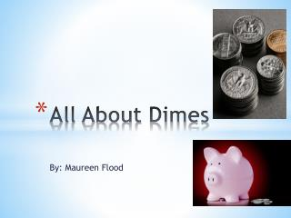 All About Dimes