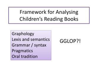 Framework for Analysing Children's Reading Books