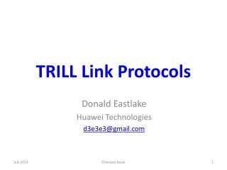 TRILL Link Protocols
