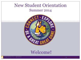 New Student Orientation Summer 2014