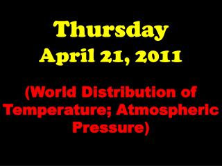 Thursday April 21, 2011