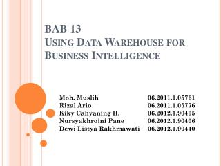BAB 13 Using  Data Warehouse  for Business  Intelligence