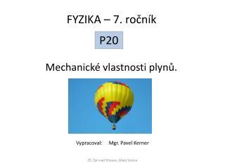Mechanické vlastnosti plynů.