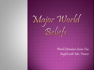 Major World Beliefs
