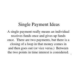 Single Payment Ideas