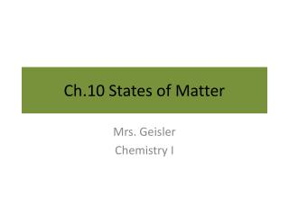 Ch.10 States of Matter