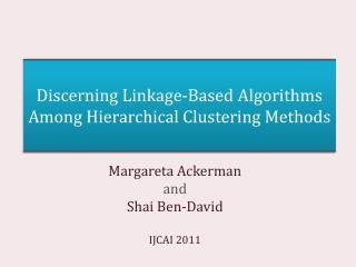 Discerning  Linkage-Based  Algorithms  Among Hierarchical  Clustering Methods