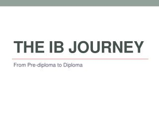 The IB Journey