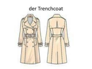 der Trenchcoat