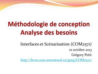 Méthodologie de conception Analyse des besoins