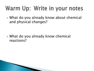 Warm Up:	Write in your notes