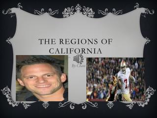 The Regions of California