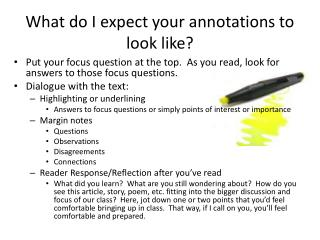 What do I expect your annotations to look like?