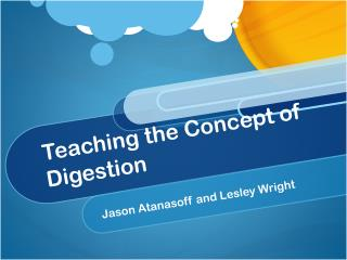 Teaching the Concept of Digestion