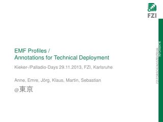 EMF  Profiles  /  Annotations for  Technical  Deployment