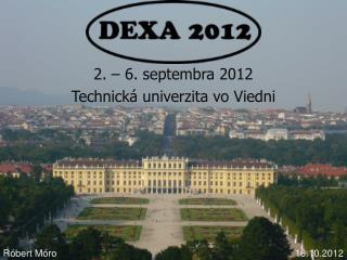 2. – 6. septembra 2012 Technická univerzita vo Viedni