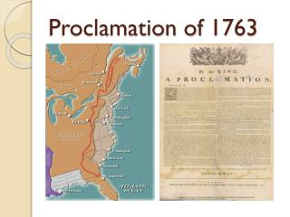 PPT - The Proclamation of 1763 PowerPoint Presentation ...