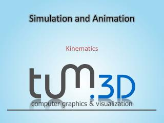 Simulation and Animation
