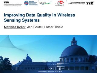 Improving Data Quality in Wireless Sensing Systems