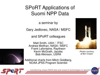 SPoRT Applications of  Suomi NPP Data