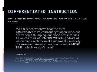 Differentiated  Instruction   What's New in Young Adult Fiction and How to Use It in Your Program