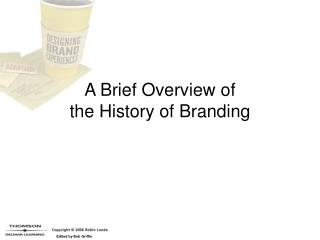A Brief Overview of  the History of Branding