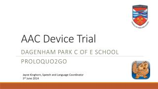 AAC Device Trial