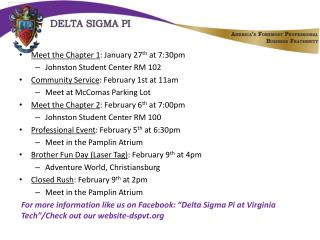 Meet the Chapter 1 : January 27 th  at 7:30pm Johnston Student Center RM 102