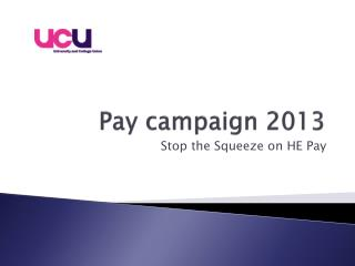 Pay campaign 2013