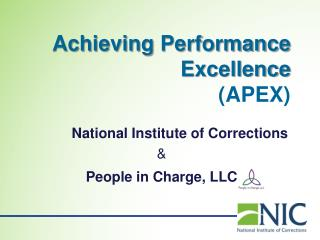 Achieving Performance Excellence (APEX)