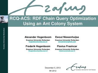 RCQ-ACS: RDF Chain Query Optimization Using an Ant Colony System