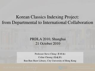 Korean Classics Indexing Project:  from Departmental to International Collaboration